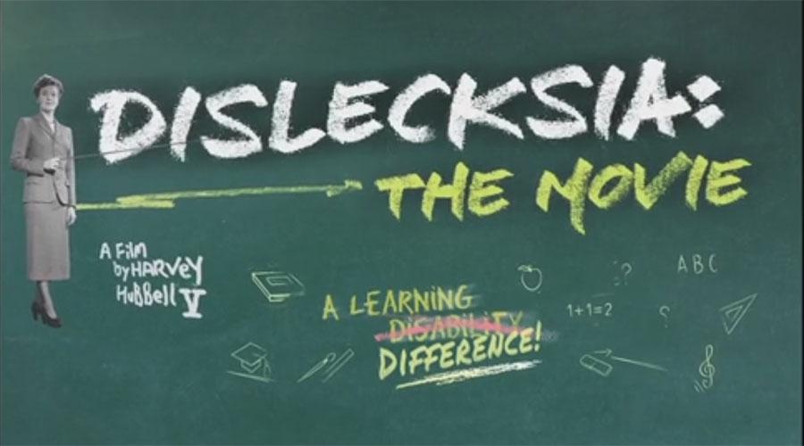 'Dislecksia: The Movie' Free Screening