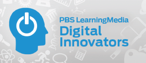 PBS LearningMedia Digital Innovators