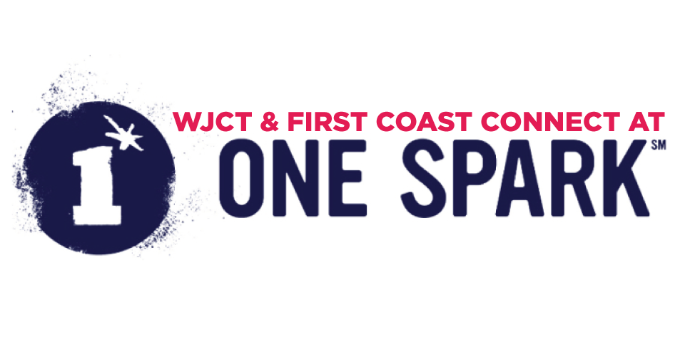 WJCT & First Coast Connect at One Spark
