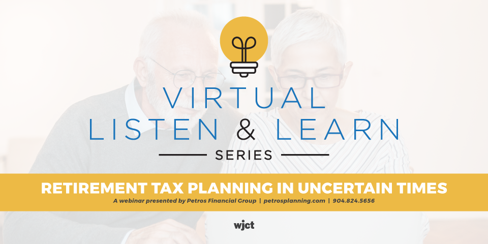 Retirement Tax Planning In Uncertain Times