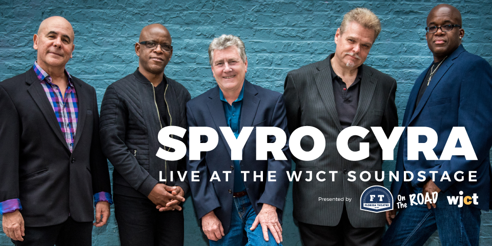 Spyro Gyra at the WJCT Soundstage *Subject to Change*