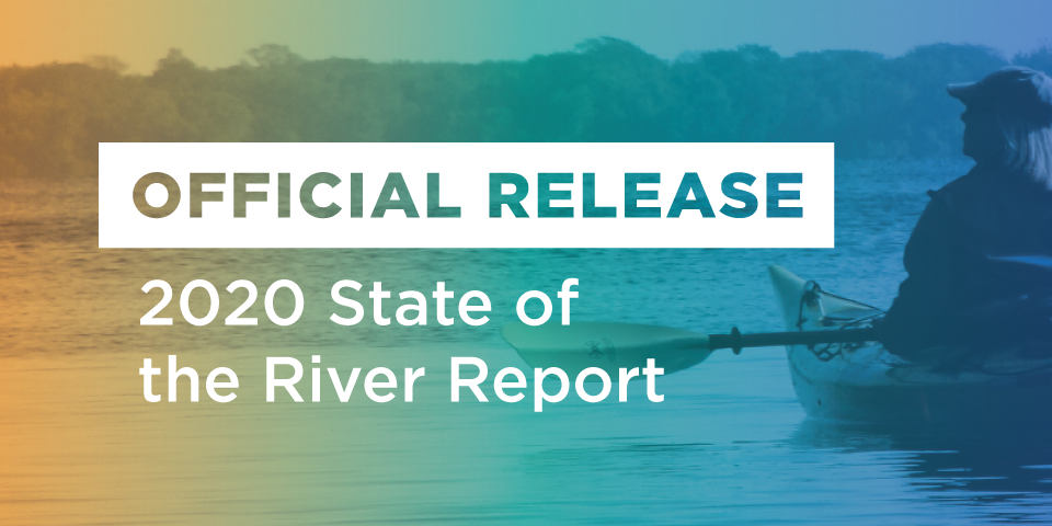 Official Release – 2020 State of the River Report